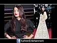 Aishwarya Rais New Avatar at Cannes 2013 Day 5 videos