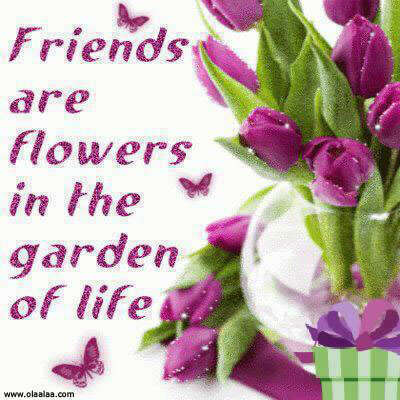 Nice friendship es thoughts flower garden life